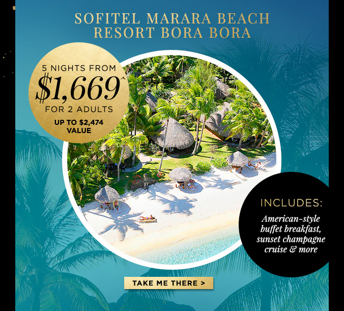 DAY 6 – Sofitel Collection – French Polynesian Private Island Getaways