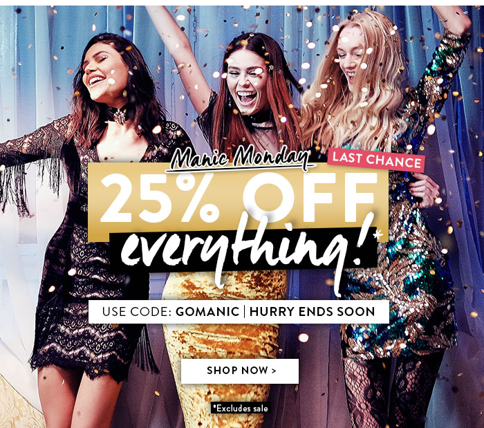 Your 25% Off Everything Is Back!