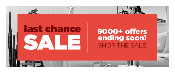 SALE CONTINUES! 9000+ offers ending soon, be quick!