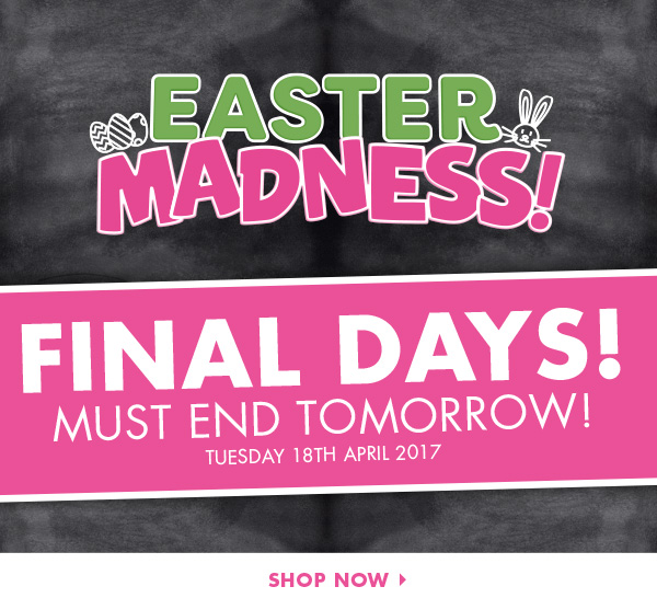 One Last Crack – Easter Madness Must End Tomorrow! ?